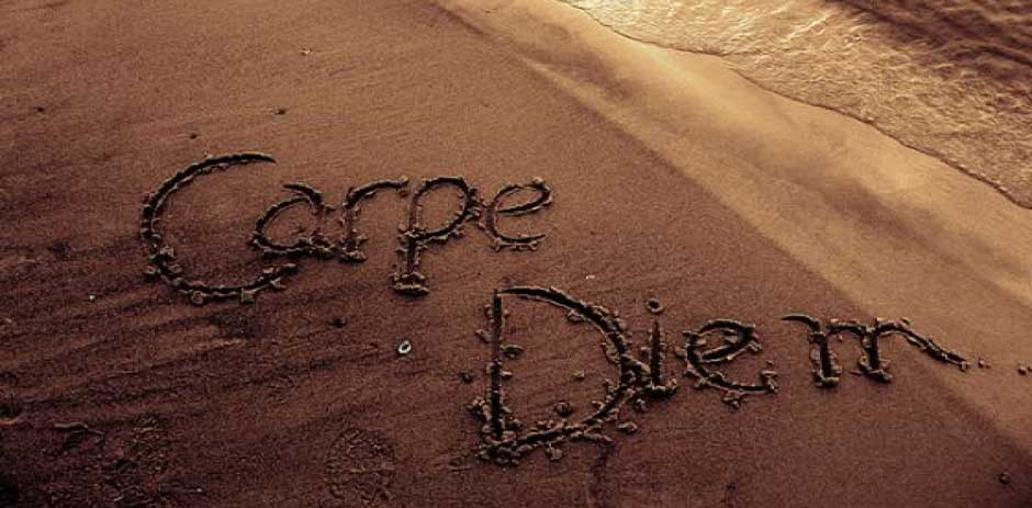 carpe diem how to seize the day carpe diem seize the day