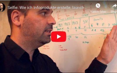 Selfie-Video: Wie ich meine Infoprodukte launche