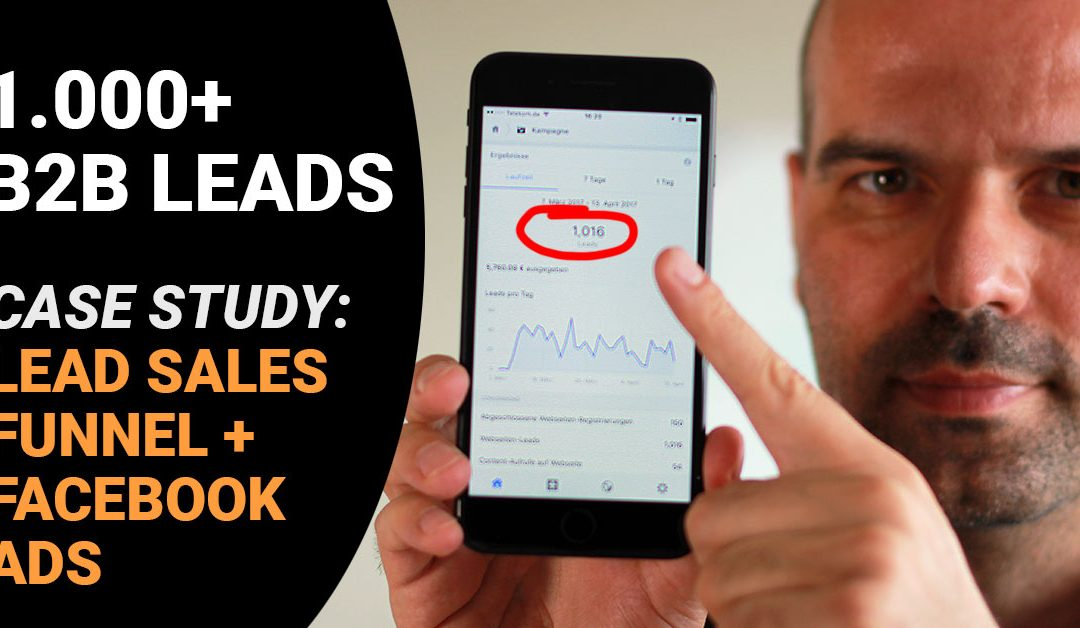1000+ B2B Leads mit Funnel und Facebook Ads [Case Study]